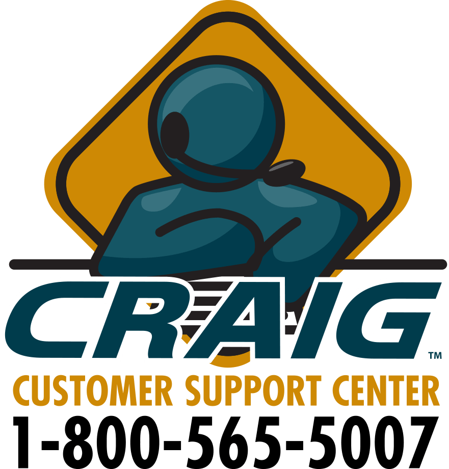 Contact the Craig Customer Support Center at 1-800-565-5007